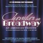 Chevalier on Broadway - an American tribute