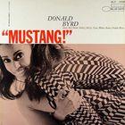 Donald Byrd - Mustang!