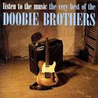 The Doobie Brothers - Listen to the Music: The Very Best of the Doobie Brothers