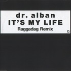 Dr. Alban - It's My Life (Remix) (CDS)
