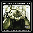 Dr. Dre - Chronicles (Death Row Classics)
