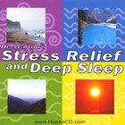 Stress Relief & Deep Sleep