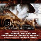 Dr. John - City That Care Forgot