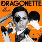 Dragonette - I Get Around CDM