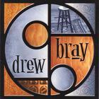 Drew Bray - Drew Bray