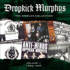 Dropkick Murphys - The Singles Collection