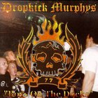 Dropkick Murphys - Boys On The Docks