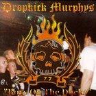 Dropkick Murphys - Boys On The Docks