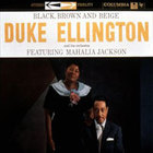 Duke Ellington - Black, Brown And Beige