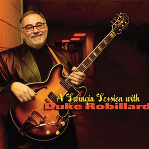 A Swingin Session With Duke Robillard