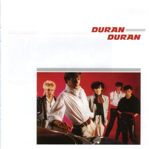 Duran Duran (Remastered) CD1
