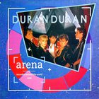 Duran Duran - Arena (Remastered 2004)