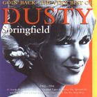 Dusty Springfield - Goin' Back' The Very Best Of Dusty Springfield