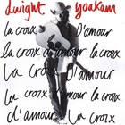 Dwight Yoakam - La Croix D'amour