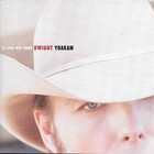 Dwight Yoakam - A Long Way Home