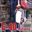 E-40 - Breakin News