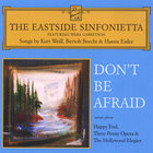 Don't Be Afraid - Songs by Kurt Weill, Bertolt Brecht & Hanns Eisler