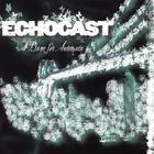 Echocast - A Dance For Automata