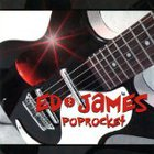 Ed James - Poprocket