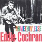 Eddie Cochran - Somethin' Else -The Fine Lookin' Hits of Eddie Cochran