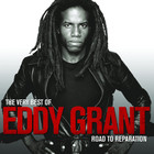Eddy Grant - The Very Best Of (Road To Reparation)