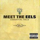 EELS - Meet the Eels: Essential Eels 1996-2006 Vol.1