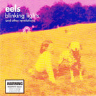 EELS - Blinking Lights And Other Revelations CD2
