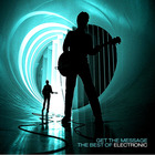 Electronic - Get The Message [The Best Of Electrtonic]