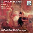 Alexander Scriabin Etudes Op.8, Préludes Op.11