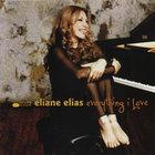 Eliane Elias - Everything I Love