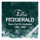 Ella Fitzgerald - Stars Fell On Alabama  (1938 - 1958) (Remastered)