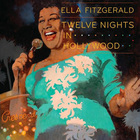 Ella Fitzgerald - Twelve Nights In Hollywood CD4