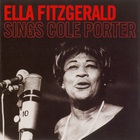 Ella Fitzgerald - Ella Fitzgerald Sings Cole Porter