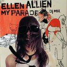 Ellen Allien - My Parade: DJ Mix