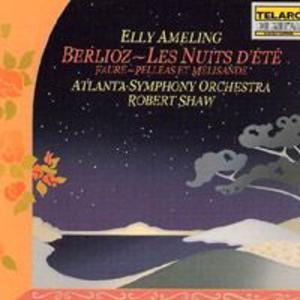Berlioz - Les Nuits D\'ete, Faure - Pelleas & Melisande