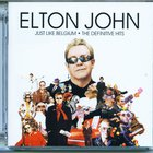 Elton John - Just Like Belgium:The Definitive Hits (Belgian Edition)