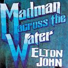 Elton John - Madman Across The Water