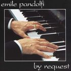 Emile Pandolfi - By Request