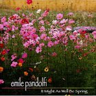 Emile Pandolfi - It Might As Well Be Spring