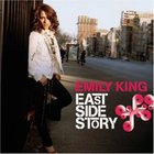Emily King - East Side Story