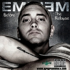 Eminem - Before The Relapse