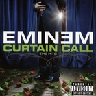Eminem - Curtain Call - The Hits [2CD] [Deluxe Edition] CD 1