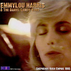 Emmylou Harris - Shepherd's Bush Empire (With Daniel Lanois Band)