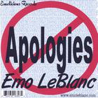 Emo LeBlanc - No Apologies