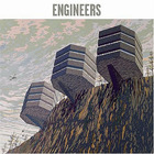 Engineers - Engineers
