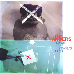 Songs For Wayward Days