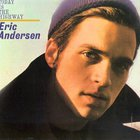 Eric Andersen - Today Is the Highway