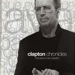 Clapton Chronicles - The Best Of Eric Clapton CD1