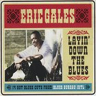 Eric Gales - Layin' Down The Blues