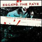 Escape The Fate - Theres No Sympathy For The Dea (EP)